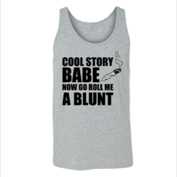 cool story babe roll a bluntd