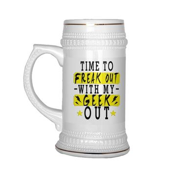 22 oz Ceramic Beer Stein Mug Time To Freak Out With My Geek Out