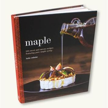 Maple Cookbook | Sweet and Savory Recipes Featuring Maple Syrup