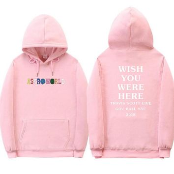 Newest Travis Scott Astroworld WISH YOU WERE HERE hoodies fashion letter print Hoodie Harajuku Man and woman Pullover Sweatshirt