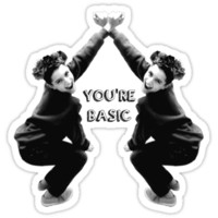 YOU'RE BASIC T-Shirts & Hoodies