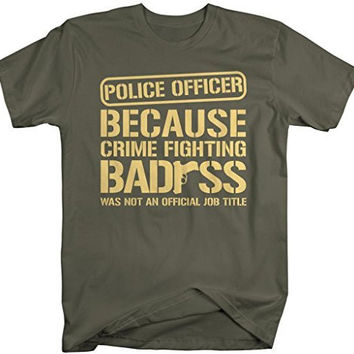 Shirts By Sarah Men's Funny Police Officer T-Shirt Crime Fighting Bad*ss (Gun)