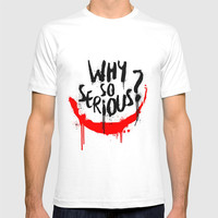 Why so serious? Joker T-shirt by g-man