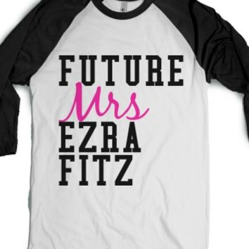 Future Mrs. Ezra Fitz-Unisex White/Black T-Shirt