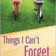 Things I Can't Forget, Miranda Kenneally, (9781402271908). Paperback - Barnes & Noble