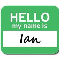 Ian Hello My Name Is Mouse Pad