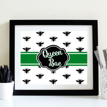 Instant Print - Queen Bae - Kelly Green Bee Art - Teenage Room - Home Office Decor - Digital Download - Cubicle Print - She Shed