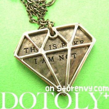 "Diamond Shaped ""This is Fake I am not"" Pendant Necklace in Bronze"