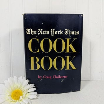 The New York Times Cook Book by Craig Claiborne First Edition ©1961 Navy Blue and Gold Recipe Book Cookbook Traditional American Recipes