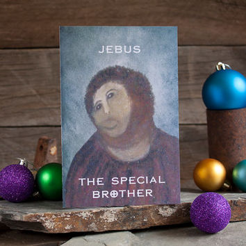 Offensive Atheist Card Jebus Fresco Jesus Special Brother Mature
