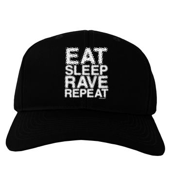 Eat Sleep Rave Repeat Adult Dark Baseball Cap Hat by TooLoud
