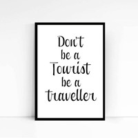 Traveller,Tourist,Printable,Typography art,World quote,Word art,World poster,Motivational quote,Inspirational poster,Wall art,Home decor