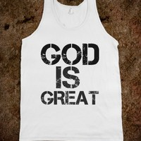 GOD IS GREAT TANK TOP