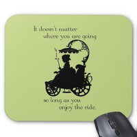 Enjoy the Ride Mouse Pad