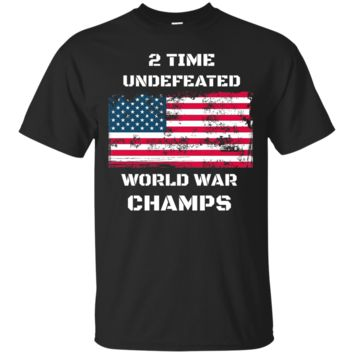 USA 2 Time Undefeated World War Champs Patriotic shirt