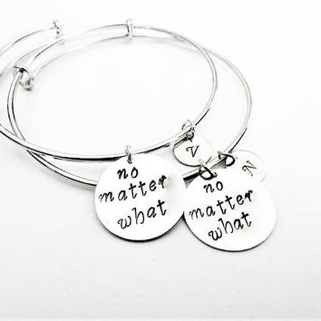Best Friend Bracelets, Best Friend Gift, no matter what no matter where, Long Distance Gift, Best Friend Bangles Bracelets, custom initials