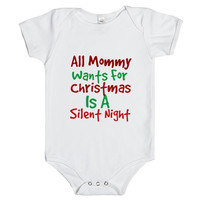 all mommy wants for Christmas is a silent night