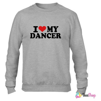 I love my Dancer 5 Crewneck sweatshirtt