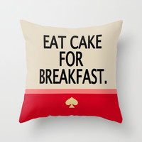 Kate Spade Inspired Eat Cake For Breakfast Throw Pillow by Hannah