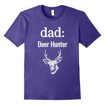 Dad Deer Hunter Gift For Father T Shirt