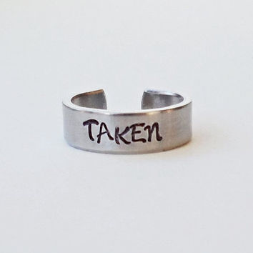 Taken Ring - Personalized Ring - Promise Ring - Handstamped Ring - Girlfriend Gift - Aluminum Ring - Adjustable Ring - Valentine Gift