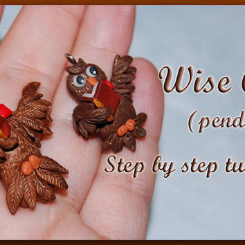 Wise Owl tutorial PDF, pendant tutorial, polymer clay tutorial, polymer clay owl, owl tutorial, tutorial PDF e-book