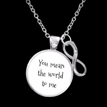 You Mean The World To Me Infinity Mom Mother Friend Sister Gift Necklace