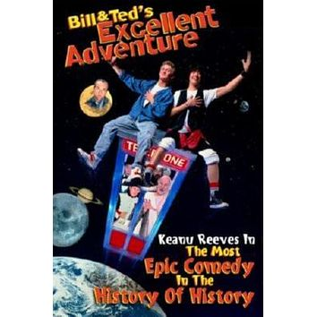 Bill And Teds Excellent Adventure Movie Metal Sign Wall Art 8in x 12in