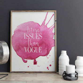 More Issues Than Vogue Fashion Decor Print Wall Decor Fashion Print Vogue Print Fashion Artwork Watercolor Pink Art Fashion Magazine Print