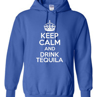 Hilarious Keep Calm And Drink Tequilla Unisex Hoodie!! Funny Keep Calm And Drink Tequilla Hoodie!! Great Gift Idea For The Adult Drinker!!!