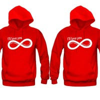 I'll Love you Forever and Always Till Infinity and Beyond Unisex Couple Matching Hoodies