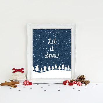 Christmas Art Prints - Let It Snow - Christmas Art - Holiday Decor - Holiday Art - Winter Art - Christmas Print - Christmas Wall Decor