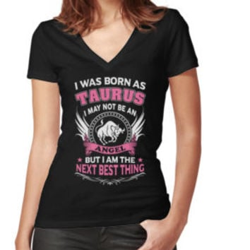 'I Was Born As Taurus I May Not Be An Angel' T-Shirt by artdesigner121