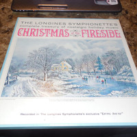 Vintage Vinyl Record The Longines Symphonette Christmas At The Fireside - White Christmas - Let It Snow, Let It Snow, Let It Snow