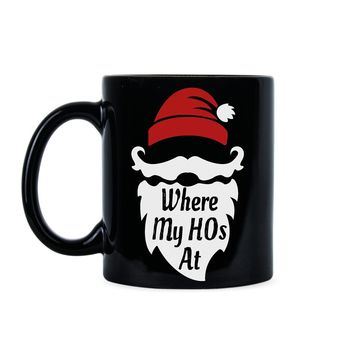 Santa Claus Gag Mug Where My Hos At Coffee Mugs Funny Christmas Cup Gift