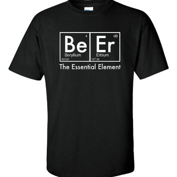 Beer The Essential Element Single Geek Science Tee Shirt Men And Womens Sizes Beer The Essential Element