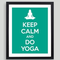 8x10 Keep Calm and Do Yoga Art Print - Customized in Any Color Personalized Typography Funny Yogi Gift