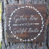 """Joyful Island Creations """"Gather here with grateful hearts"""" wood sign, thanksgiving sign, dining room sign, fall sign"""