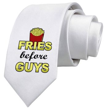 Fries Before Guys Printed White Neck Tie by TooLoud