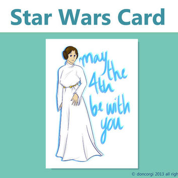 Star Wars Card, Birthday Card, May the 4th be With You, Princess Leia - Instant Download