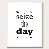 Printable Wisdom. Printable Quote. Printable Arrows. Seize the Day. Printable Wall Art. Inspirational Print. Instant Download