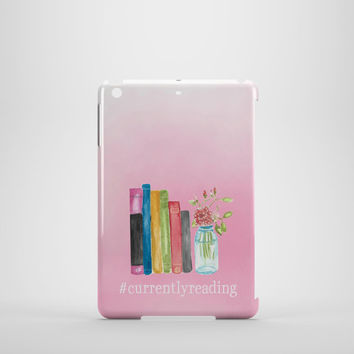 Currently Reading iPad Mini Case - Bookworm Device Cover - Bookish Accessories - Book Quote
