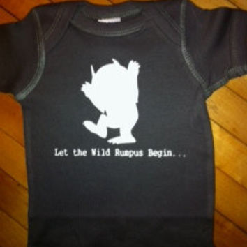 Cute Where The Wild Things Are Let The Wild Rumpus Begin Onesuit Bodysuit Shirt- Pick Your Color. Pick Your Size.