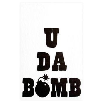 U Da Bomb Greeting Card