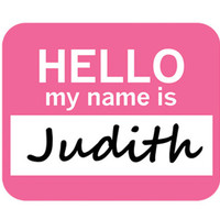 Judith Hello My Name Is Mouse Pad