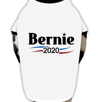 Bernie 2020 Campaign Dog Shirt by TooLoud