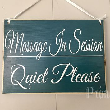 10x8 Massage In Session Quiet Please Wood Sign