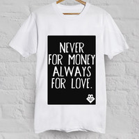 ALWAYS FOR LOVE tee