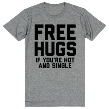 Free Hugs (If You're Hot and Single)