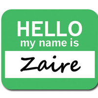Zaire Hello My Name Is Mouse Pad